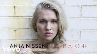 Anja Nissen - Never Alone (Official Audio)