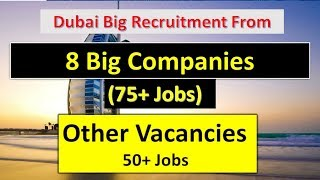 Jobs In UAE   From 8 Big Company 75 + Jobs   Jobs In Dubai For Foreigners  