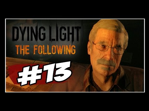 Dying Light: The Following  - Parte #13 - ATILA E SEUS MONOLITOS!!