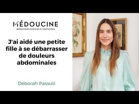 J'ai aidé une petite fille à se débarrasser de douleurs abdominales - Déborah Passuti