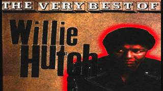 Willie Hutch - I'll Be There