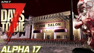 Alpha 17 First One | 7 Days To Die | Experimental S2 EP11