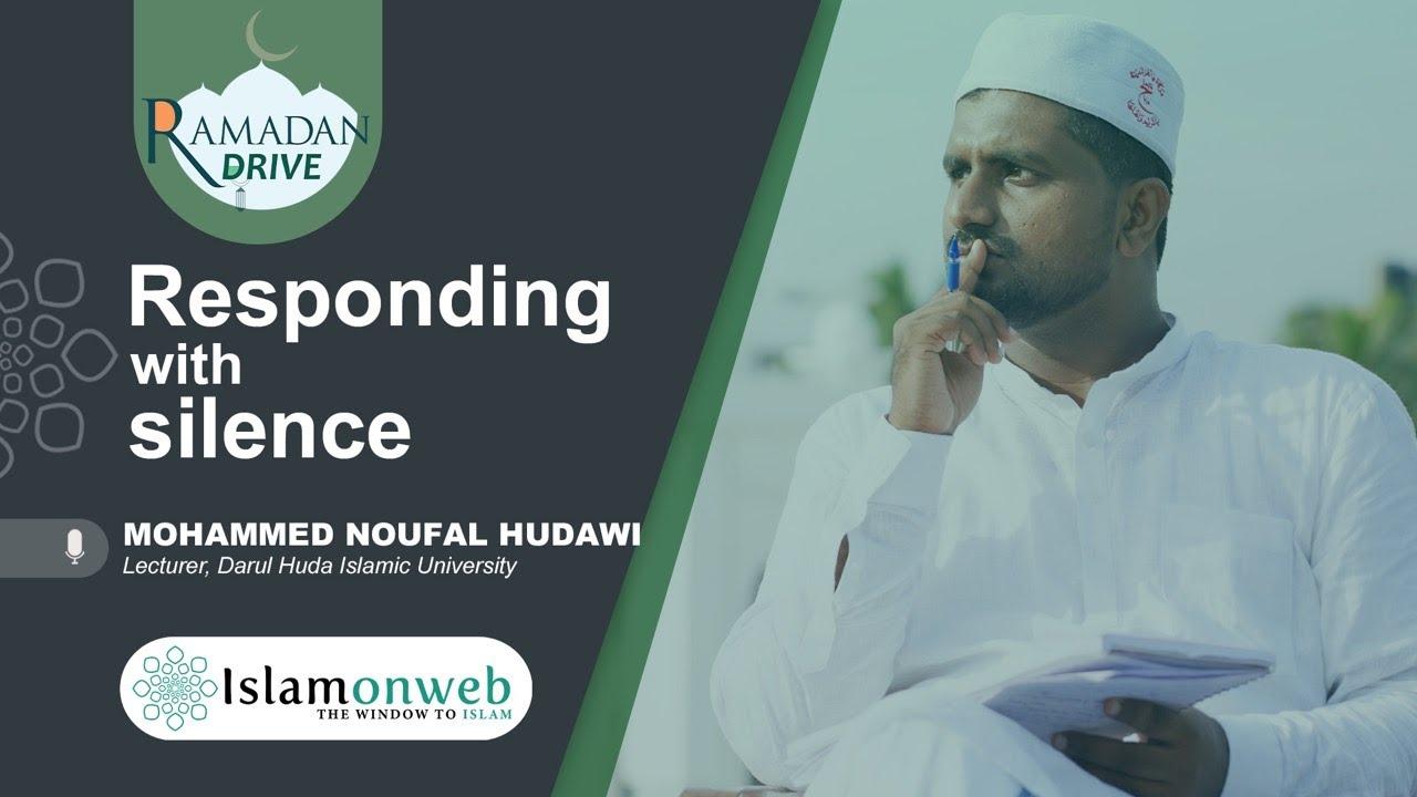 Responding With Silence | Mohammed Noufal Hudawi | Islamonweb Ramdan Drive Day 18