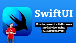 How to present a full screen modal view using fullScreenCover() – SwiftUI