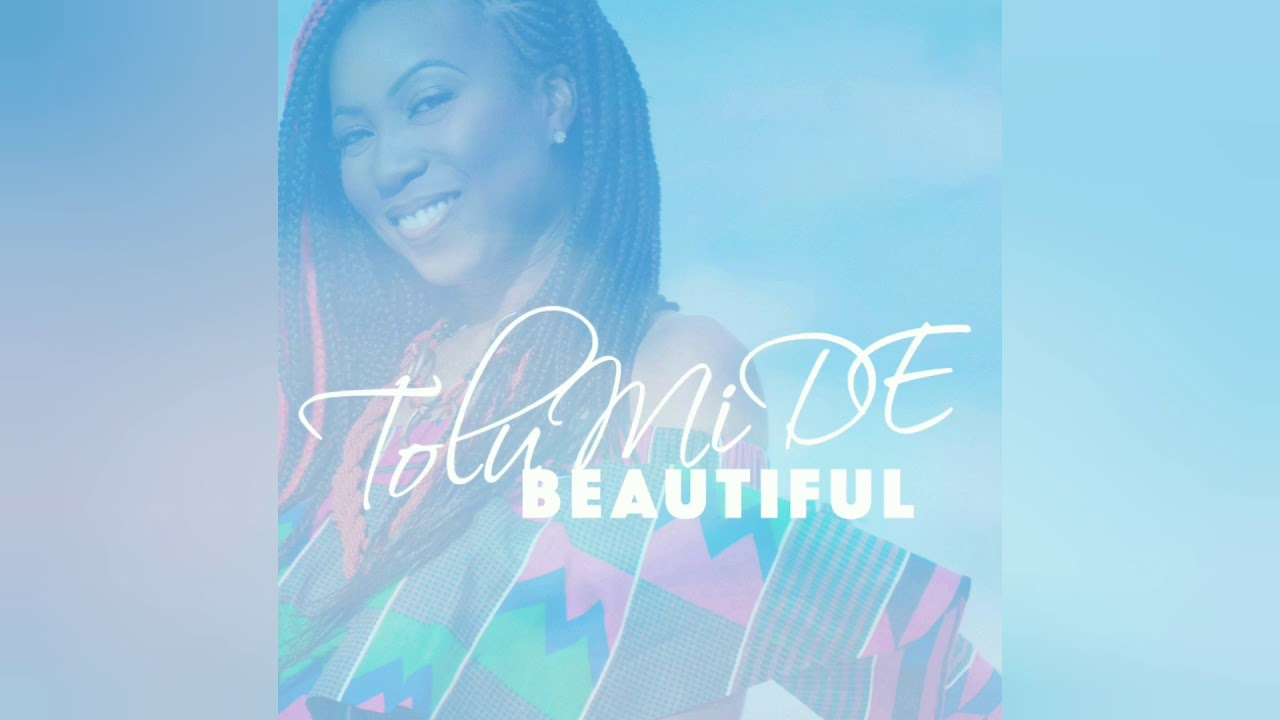 TolumiDE- Beautiful (Offical Audio)
