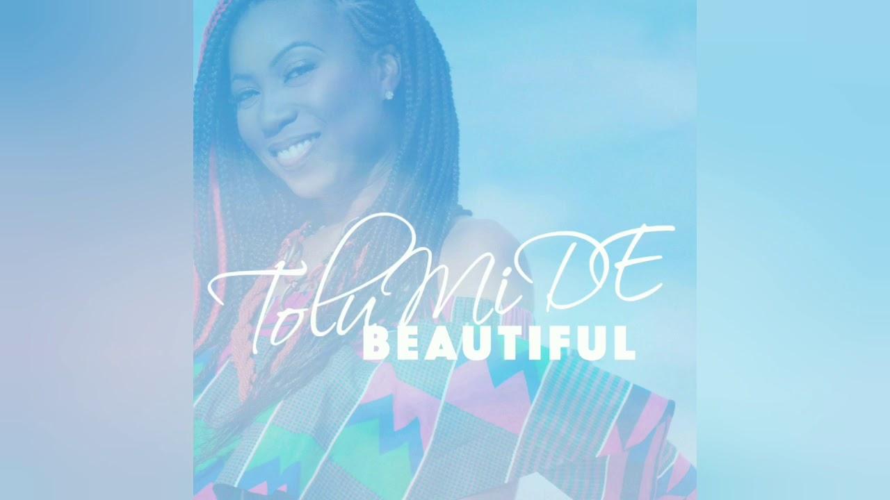 TolumiDE- Beautiful (Offical Audio)
