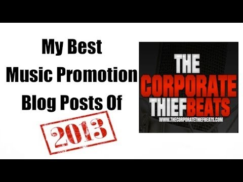 My Best Music Marketing Blog Posts of 2013
