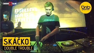 Skáčko - Double Trouble [DnBPortal.com]