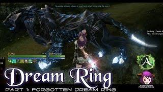★  ArcheAge ★ - Part 1: Forgotten Dream Ring