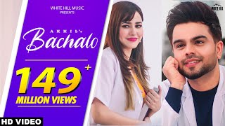 BACHALO (Official Video) Akhil | Nirmaan | Enzo | New Punjabi Song 2020 | Latest Punjabi Love Songs