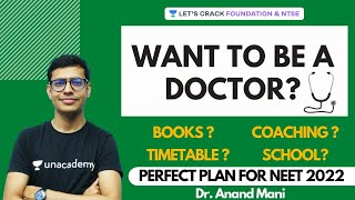 Complete Two Year Study Plan for NEET 2022 | Books | Coaching | Strategy | Timetable