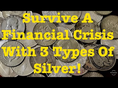 3 Types Of Silver To Survive A Financial Crisis / Doomsday Prepper