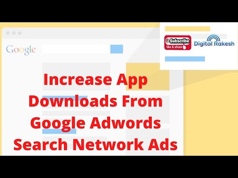 How to increase mobile app downloads from google adwords search network ads