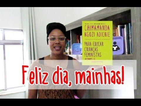 Para educar crianças feministas, de Chimamanda Adichie | Passos entre Linhas