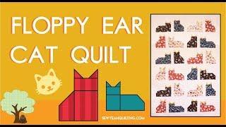 Floppy Ear Cat Quilt!