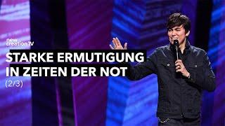 Starke Ermutigung in Zeiten der Not 2/3 – Joseph Prince I New Creation TV Deutsch