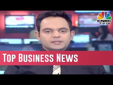 Today's Top Business News | Dec 29, 2018