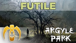 Argyle Park - Futile [Remastered]