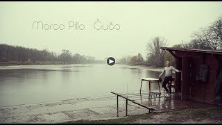 Marco Pillo - Čuča (Official Video)