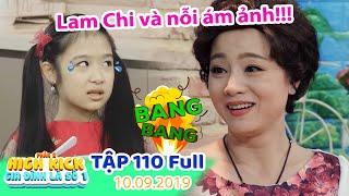Gia đình là số 1 Phần 2 | Tập 110 Full: Lam Chi và NỖI ÁM ẢNH KINH HOÀNG mang tên cô Lệ Liễu