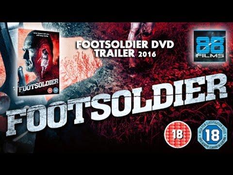 Footsoldier Movie Trailer