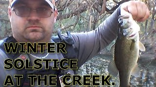 Solstice at the Creek - It's Officially Winter