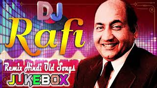 90's Hindi Love DJ Remix songs| Mohamad Rafi | Old Hindi DJ Remix | Nonstop Hindi Old DJ Mashup