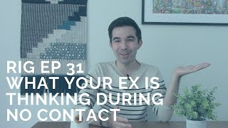 What Your Ex Is Thinking During No Contact [RIG 31] With Clay Andrews