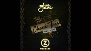 DJ Java Ft Ozbeazy - CHECK THIS (Official Audio)