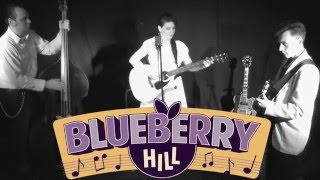 Blueberry Hill - Going Strong