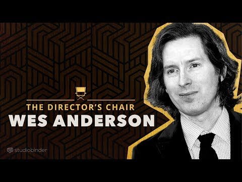 Wes Anderson Explains How to Write & Direct Movies