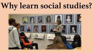 Why Learn Social Studies?