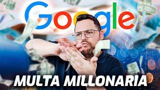 MULTA BRUTAL a Google