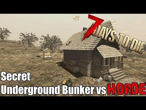 7 Days To Die - Secret Underground Bunker vs Blood Moon Horde - Alpha 17