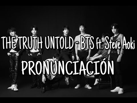 The Truth Untold - BTS ft. Steve Aoki [Pronunciación] [Fácil]