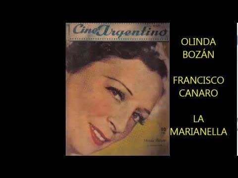 OLINDA BOZÁN -  FRANCISCO CANARO  - LA MARIANELA  - TANGO COMICO