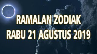 Ramalan Zodiak Rabu 21 Agustus 2019