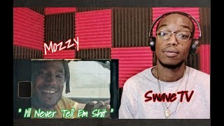 "Mozzy "" I'll Never Tell Em Shit "" (Official Video) Reaction  Review !!!!"