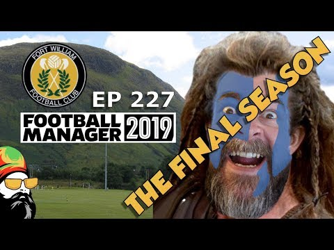 FM19 Fort William FC - The Challenge EP227 - Scottish Premiership - Football Manager 2019