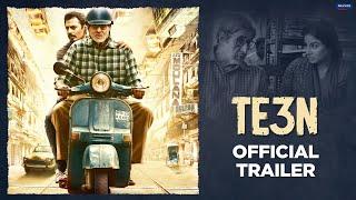 Te3n Trailer  Amitabh Bachchan