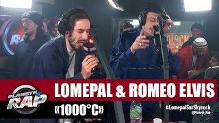"""Lomepal """"1000°C"""" Ft Roméo Elvis #PlanèteRap"""