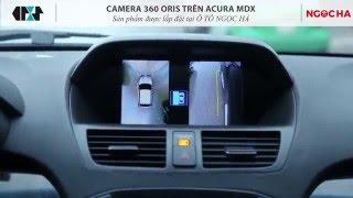 Hệ thống Camera 360 ORIS trên ACURA MDX