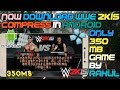 How to Download WWE 2K15 Highly compress only 350MB Game