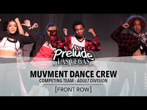 This years Prelude Hip Hop Competition with The Muvement Dance Crew with the full Adult Co Ed team with beg. to adv. dancers.