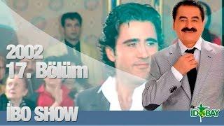 İbo Show   17. Bölüm (Emrah) (2002)