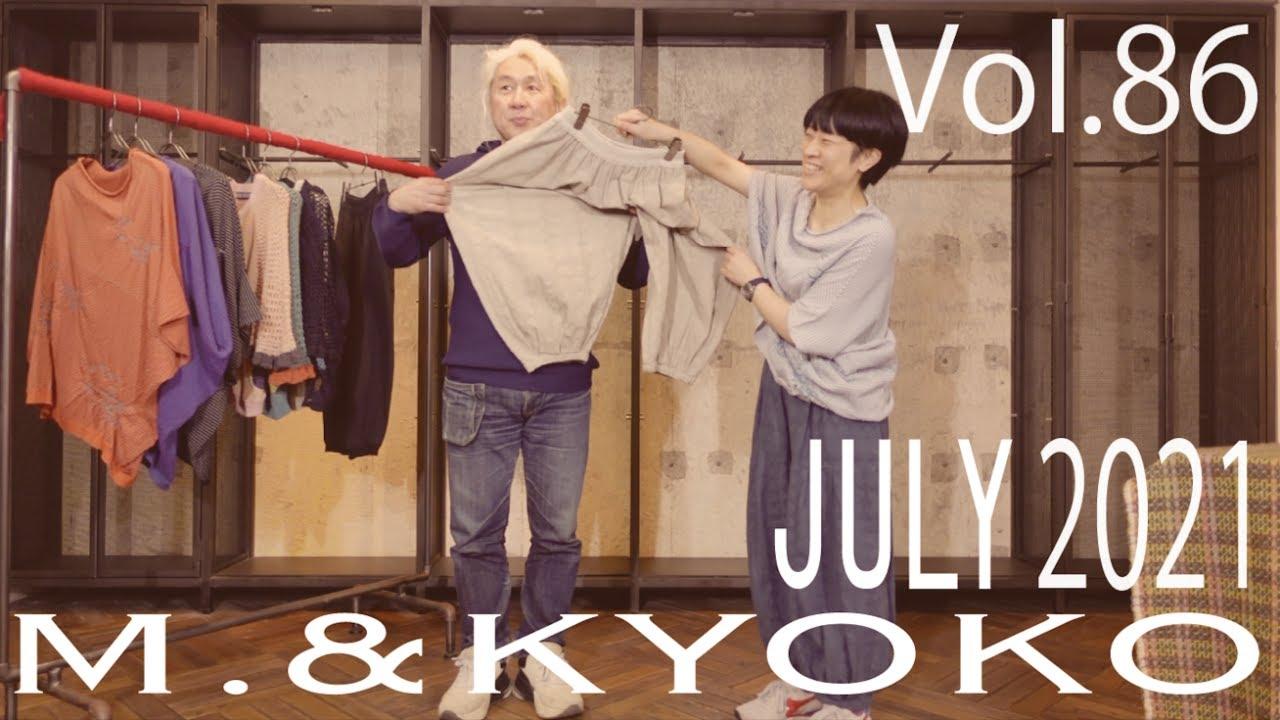 M.&KYOKO Vol.86 JULY 2021