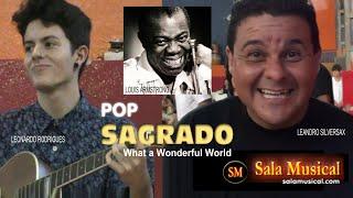 What a Wonderful World - Leandro e Leonardo