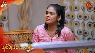 Tamil Selvi - Episode 241 | 30th March 2020 | Sun TV Serial | Tamil Serial