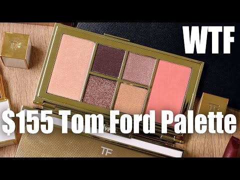 $155 TOM FORD PALETTE ... WTF | First Impressions