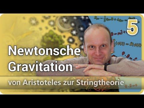 Newtonsche Gravitation • Aristoteles ⯈ Stringtheorie (5) | Josef M. Gaßner